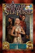 A Knight in the Silk Purse