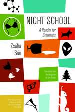 Night School: A Reader for Grownups