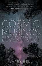 Cosmic Musings