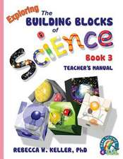 Exploring the Building Blocks of Science Book 3 Teacher's Manual:  Bridging the Communication Gap When Working with Indians