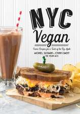 NYC Vegan: Iconic Recipes for a Taste of the Big Apple