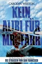 Kein Alibi Fur Mr. Farr