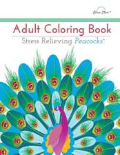 Adult Coloring Book, Stress Relieving Peacocks
