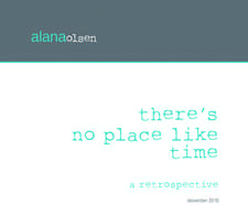 There's No Place Like Time: A Retrospective