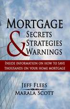 Mortgage Secrets, Strategies, and Warnings