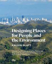 Designing Places for People and the Environment