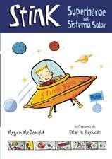 Stink:  Superheroe del Sistema Solar