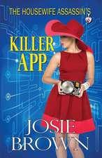 The Housewife Assassin's Killer App