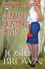 The Housewife Assassin's Husband Hunting Hints