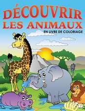 Decouvrir Les Animaux En Livre de Coloriage