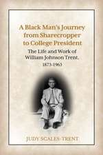 A Black Man's Journey from Sharecropper to College President