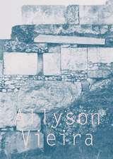 Allyson Vieira:  The Plural Present