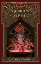 The Rubicus Prophecy: Witches of Orkney, Book Two