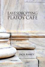 Eavesdropping in Plato's Cafe
