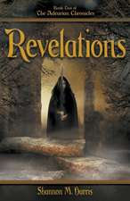 Adearian Chronicles - Book 2 - Revelations