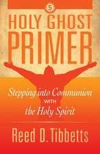Holy Ghost Primer