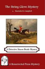 The String Glove Mystery:  A Detective Simon Brede Mystery