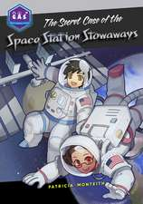 Secret Case of the Space Station Stowaways