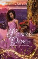 Poison's Dance