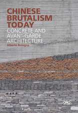 CHINESE BRUTALISM TODAY