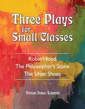 Three Plays for Small Classes