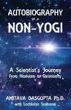 Autobiography of a Non-Yogi