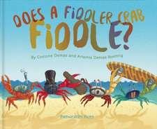 Does A Fiddler Crab Fiddle?