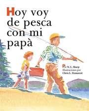 Hoy voy de pesca con mi papá