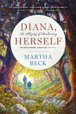 Diana, Herself