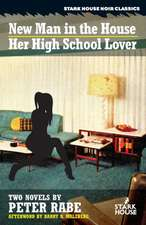 A New Man in the House / Her High-School Lover