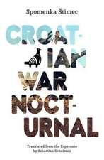Croatian War Nocturnal