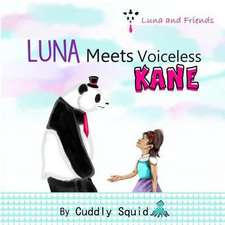 Luna Meets Voiceless Kane