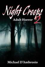 Night Creeps 2: An Adult Horror Story