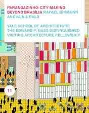 Paranoazinho: City-Making Beyond Brasilia, Rafael Birmann and Sunil Bald