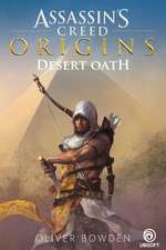 Desert Oath: The Official Prequel to Assassin's Creed Origins: Desert Oath