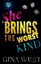 She Brings The Worst Kind (The Cartel Publications Presents)
