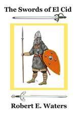 The Swords of El Cid