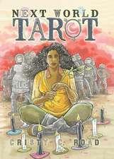 Next World Tarot: Hardcover Art Collection