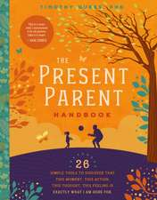 The Present Parent Handbook