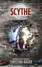 Scythe: Dimension Drift Prequel 1