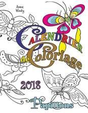 Winky, A: Calendrier de Coloriage 2018 Papillons