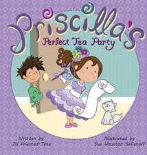 Priscilla's Perfect Tea Party