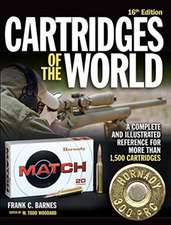 Cartridges of the World, 16th Edition: A Complete and Illustrated Reference for More Than 1,500 Cartridges