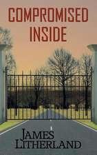 Compromised Inside (Slowpocalypse, Book 3)