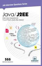 Java / J2EE: Interview Questions You'll Most Likely Be Asked
