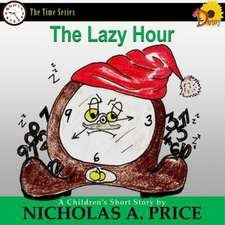The Lazy Hour