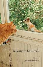 Talking to Squirrels
