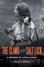 The Climb from Salt Lick: A Memoir of Appalachia