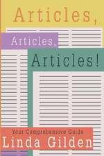 Articles, Articles, Articles!