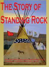 The Story of Standing Rock